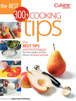 The Best 300+ Cooking Tips